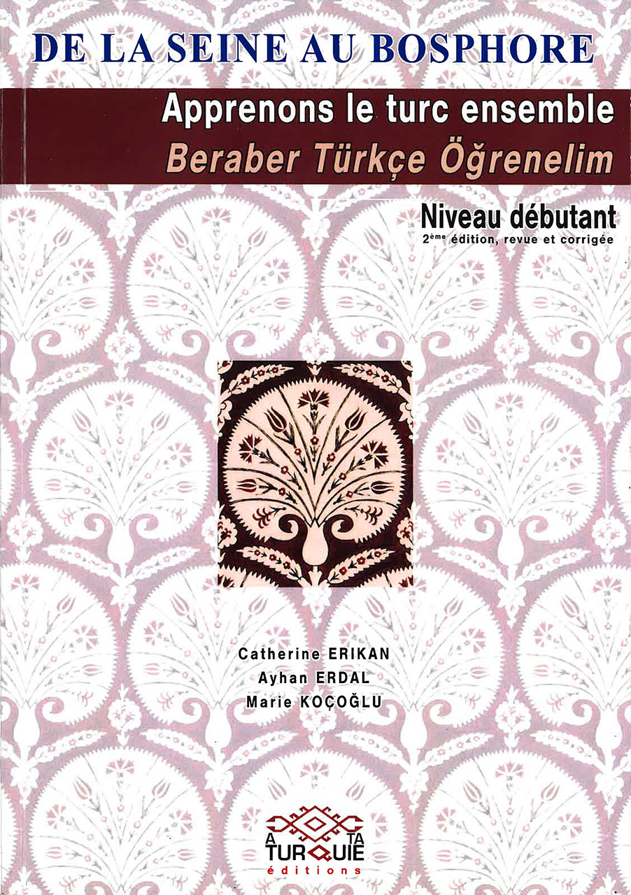 Apprenons le turc ensemble Tome I