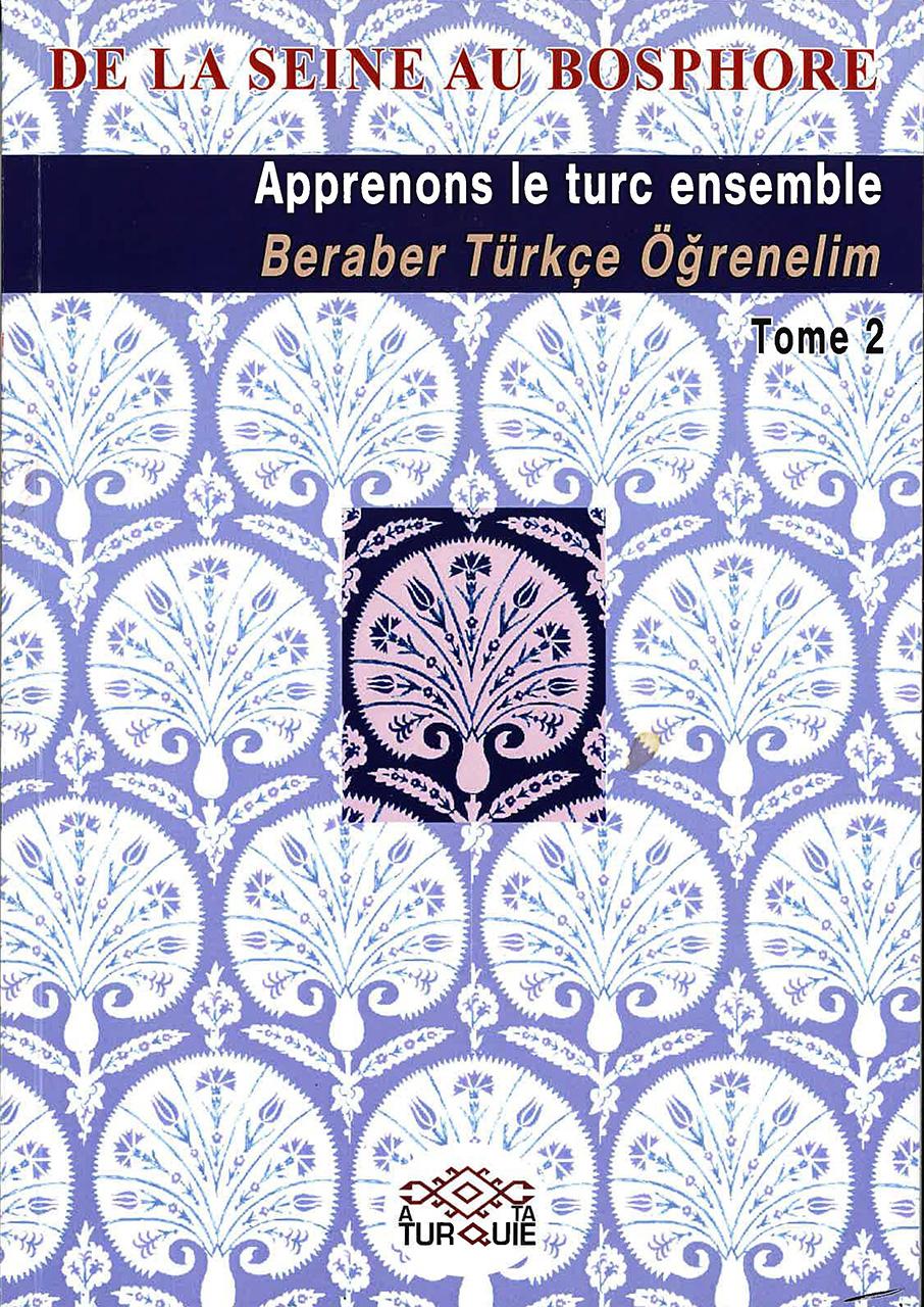 Apprenons le turc ensemble Tome II