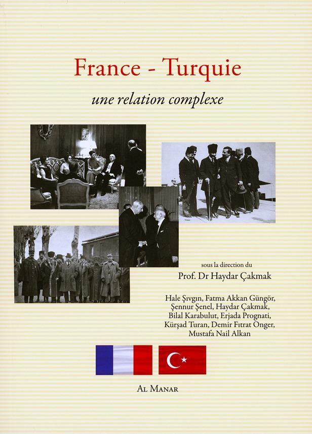 France-Turquie, une relation complexe